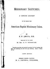 Missionary Sketches: A Concise History of the Work of the American Baptist Missionary Union