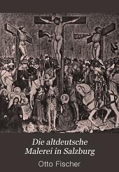 Die altdeutsche malerei in Salzburg