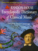 Random House Encyclopedic Dictionary of Classical Music