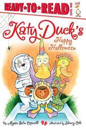 Katy Duck's Happy Halloween: with audio recording
