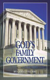 God's Family Government: Jesus Christ is the head of His Church