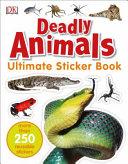 Ultimate Sticker Book  Deadly Animals PDF