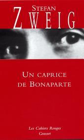 Un caprice de Bonaparte: (*)
