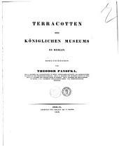 Terracotten des koniglichen Museums zu Berlin herausgegeben von Theodor Panofka