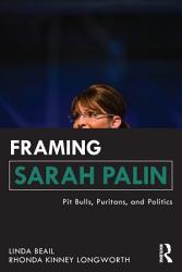 Framing Sarah Palin Book PDF