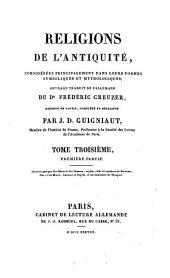 Religions de l'Antiquité, considérées principalement dans leurs formes symboliques et mythologiques: Volume1;Volume3