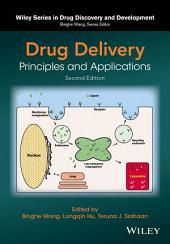 Drug Delivery: Principles and Applications, Edition 2