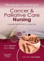 Placement Learning in Cancer   Palliative Care Nursing   E Book PDF