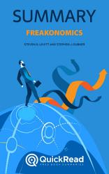Freakonomics by Steven D. Levitt and Stephen J. Dubner (Summary)