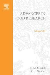 Advances in Food Research: Volume 8