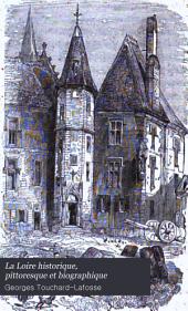 La Loire historique, pittoresque et biographique: Volume3