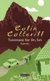 Totentanz für Dr. Siri - Dr. Siri ermittelt 3: Kriminalroman