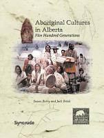 Aboriginal Cultures in Alberta PDF