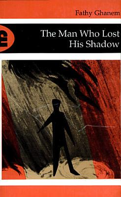 The Man who Lost His Shadow