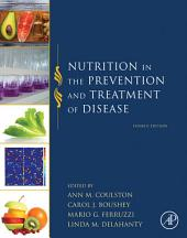 Nutrition in the Prevention and Treatment of Disease: Edition 4
