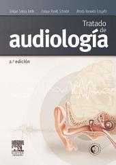 Tratado de audiología: Edición 2