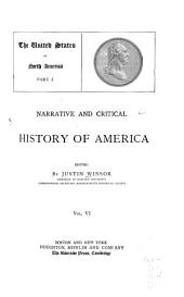 Narrative and Critical History of America: The United States of North America