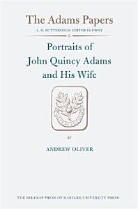Portraits of John Quincy Adams and His Wife Book