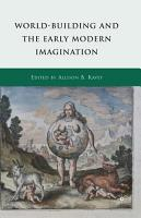 World Building and the Early Modern Imagination PDF