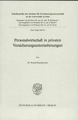 Personalwirtschaft in privaten Versicherungsunternehmungen PDF
