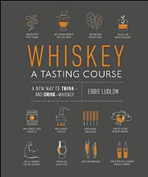 Whiskey A Tasting Course Book PDF