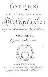 Opere dell'ab: Pietro Metastasio conforme l'edizione di Lucca del 1781 ...