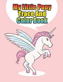 My Little Pony Trace and Color Book