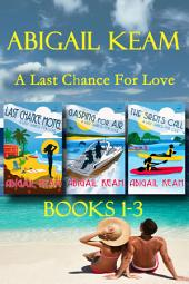 Last Chance Romance Box Set 1: Last Chance Motel, Gasping For Air, The Siren's Call (Last Chance Romance Series)