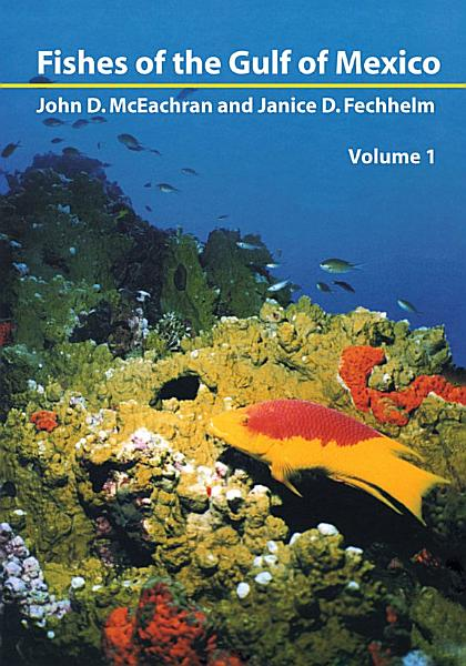 Fishes of the Gulf of Mexico, Vol. 1