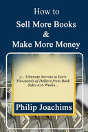 How to Sell More Books and Make More Money PDF