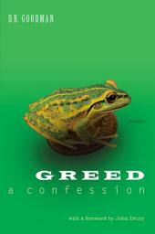 Greed: A Confession - Poems