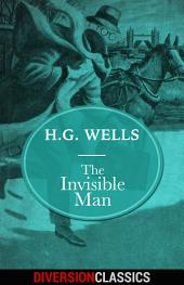 The Invisible Man (Diversion Classics)