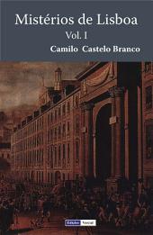 Mistérios de Lisboa - I: Volume 1