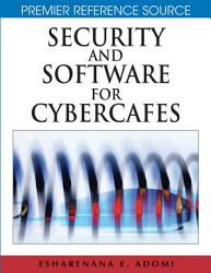 Security And Software For Cybercafes Book PDF