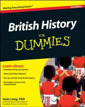 British History For Dummies: Edition 3