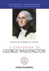 A Companion To George Washington Book PDF