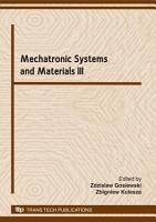 Mechatronic Systems and Materials III PDF