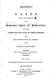Reports of Cases Argued and Determined in the Supreme Court of Judicature and in the Court for the Trial of Impeachments and Correction of Errors in the State of New-York: Volume 14