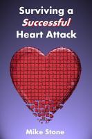Surviving a Successful Heart Attack PDF