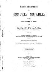 Rasgos biográficos de hombres notables de la república oriental del Uruguay: Libro 1