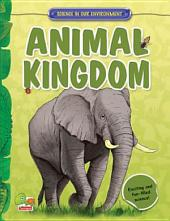 Science in our Environment: Animal Kingdom