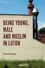 Being Young, Male and Muslim in Luton