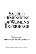 Sacred Dimensions of Women s Experience PDF