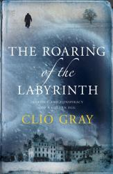 The Roaring Of The Labyrinth Book PDF