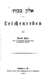 Alon bakhut: Leichenreden, Bände 1-3