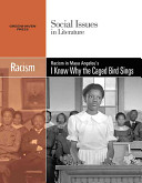 Racism in Maya Angelou s I Know why the Caged Bird Sings Book