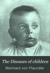 The Diseases of children: Volume 3