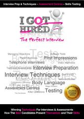 I Got Hired : The Perfect Interview