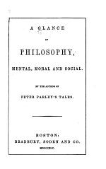 A Glance at Philosophy, Mental, Moral and Social