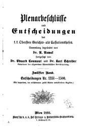 Plenarbeschlüsse und entscheidungen des K.K. Cassationshofes, veröffentlicht im auftrage des K.K. Obersten gerichts- als cassationshofes von der redaction der Allgemeinen österreichischen gerichtszeitung ...: Band 1351,Ausgabe 1500